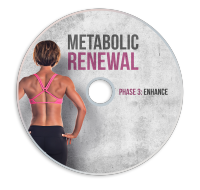 Metabolic Renewal DVD Phase 3